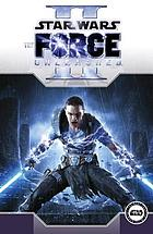 Star wars : the Force unleashed. II
