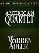 American quartet : a novel