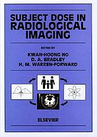 Subject dose in radiological imaging