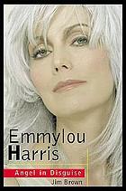 Emmylou Harris : angel in disguise