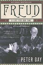 Freud : a life for our time