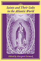 Saints and their cults in the Atlantic world