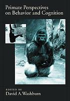 Primate Perspectives on Behavior and Cognition cover image