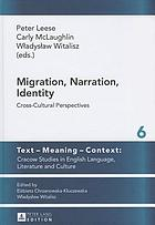 Migration, narration, identity : cross-cultural perspectives