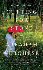 Cutting for stone : a novel