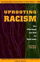 Uprooting racism : how white people can work for racial justice