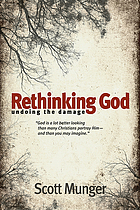 Rethinking God : undoing the damage