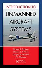 Introduction to unmanned aircraft systems