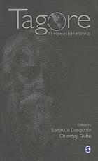 Tagore : at home in the world