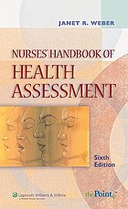 Nurses' handbook of health assessment
