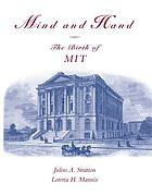 Mind and hand : the birth of MIT