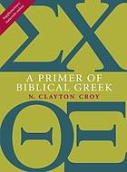 Primer of biblical greek.