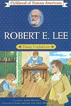 Robert E. Lee, young Confederate