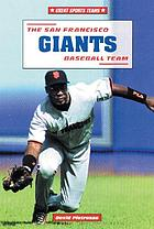The San Francisco Giants baseball team