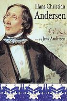 Hans Christian Andersen : a new life
