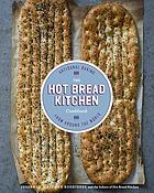 The Hot Bread Kitchen cookbook : artisanal baking from around the world