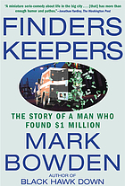 Finders keepers : the story of a man who found $1 million.