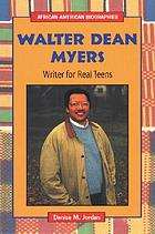 Walter Dean Myers--writer for real teens