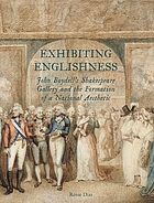 Exhibiting Englishness : John Boydell's Shakespeare Gallery and the formation of a national aesthetic