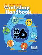 The definitive Big6 workshop handbook