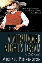 A midsummer night's dream : a user's guide