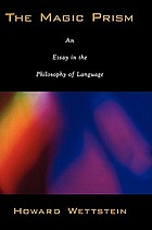 The magic prism : an essay in the philosophy of language