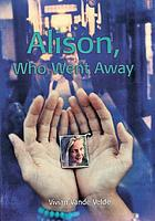 Alison, who went away