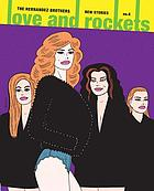 Love and rockets : new stories