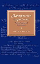 Shakespearean suspect texts : the