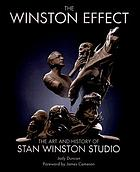 The Winston effect : the art and history of Stan Winston Studio