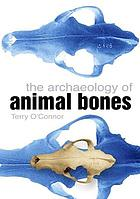 The archaeology of animal bones