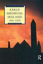 Early medieval Ireland : 400-1200