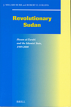 Revolutionary Sudan : Hasan al-Turabi and the Islamist state, 1989-2000