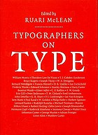 Typographers on type : an illustrated anthology from William Morris to the present day