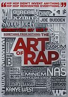 Something from nothing : the art of rap