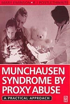 Munchausen Syndrome by Proxy Abuse: A Practical Approach cover image