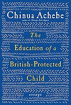 The education of a British-protected child : essays
