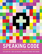 Speaking code : Coding as aesthetic and political expression.