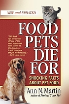 Food pets die for : shocking facts about pet food