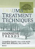 Trauma treatment techniques : innovative trends