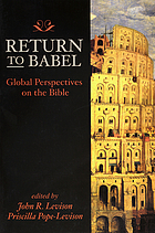 Return to Babel : global perspectives on the Bible