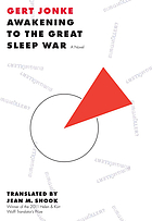 Awakening to the great sleep war : [a novel]