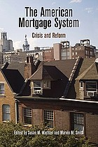 The American mortgage system : crisis and reform