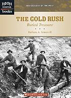 The gold rush : buried treasure