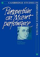 Perspectives on Mozart performance