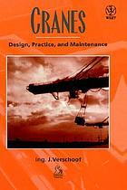 Cranes : design, practice, and maintenance
