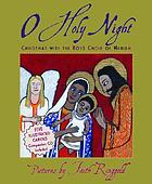 O holy night : Christmas with the Boys Choir of Harlem