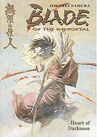 Blade of the immortal. Heart of darkness