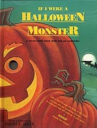 If I were a Halloween monster : a mirror-mask book with pop-up surprises!