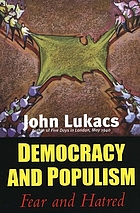 Democracy and populism : fear & hatred